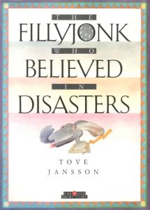 The Fillyjonk Who Believed in Disasters